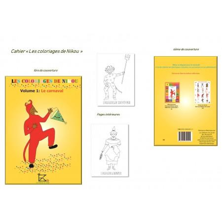 Les coloriages de Nikou - Volume 1 : Le carnaval
